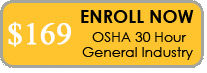 Enroll in the OSHA 30 Hour General Industry Outreach Training Course Online