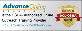 Advanced Online is an OSHA Authorized Online Outreach Training Provider fo OSHA Outreach Courses
