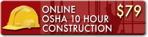 Enroll now in the OSHA 10 Hour Construction Online Training Course for your OSHA Wallet Card